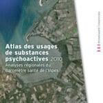 Atlas régional des consommations de substances psychoactives