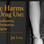 Les risques associés à l'usage de drogues: criminalisation, informations erronées et stigmatisation